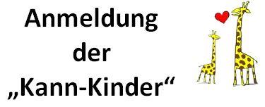 """Elterninformation – Anmeldung der KANN-Kinder"""